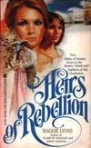 Heirs Of Rebellion by  Maggie Lyons - Paperback - 1983 - from Mindstuff Books and Biblio.com