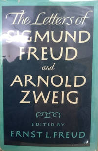 The Letters of Sigmund Freud and Arnold Zweig