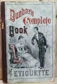 Dunbar's Complete Handbook of Etiquette
