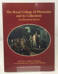The Royal College of Physicians and Its Collection: An Illustrated History