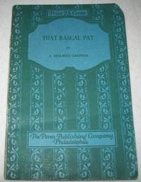 That Rascal Pat: A Farce in One Act