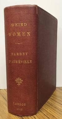 WEIRD WOMEN: BEING A LITERAL TRANSLATION OF