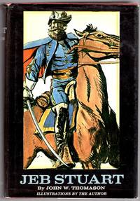 Jeb Stuart by  John W Thomason - Hardcover - Second edition - 1958 - from The Wright Book and Biblio.com