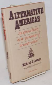 image of Alternative Americas: An informal history by the