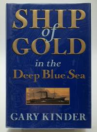 Ship of Gold in the Deep Blue Sea.