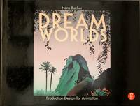 image of Dream Worlds: Production Design for Animation