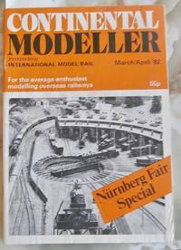 image of Continental Modeller - Companion to Railway Modeller - March / April 1982 - Nurnberg Fair Special