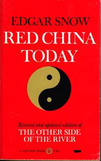 image of Red China Today Revised and Updated Edition of the Other Side of the River