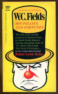 image of W.C. Fields: His Follies and Fortunes