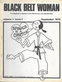 Black Belt Woman: The Magazine of Women in the Martial Arts and Self Defense, Complete Run of Six Issues, September 1975 – July/August 1976
