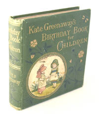 Kate Greenaway's Birthday Book for Children by  Mrs Sale Barker Kate Greenaway - Hardcover - from E C Books and Biblio.com