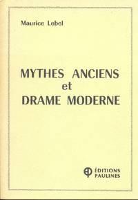 Mythes anciens et drame moderne