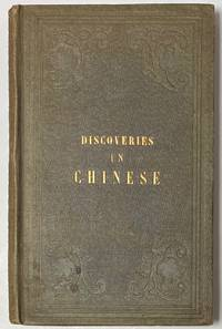 Discoveries in Chinese, or the symbolism of the primitive characters of the Chinese system of writing