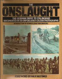 The Onslaught: The German Drive to Stalingrad