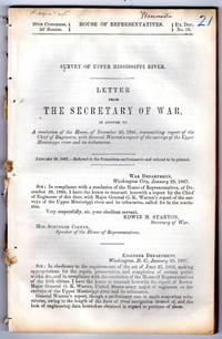 Letter from the Secretary of War, in answer to a resolution of the House, of December 20th, 1866, transmitting report of the Chief of Engineers, with General Warren's report of the surveys of the Upper Mississippi River and its tributaries