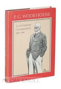 P.G. WODEHOUSE, A CENTENARY CELEBRATION, 1881-1981