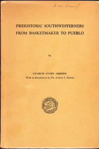 Prehistoric Southwesterners from Basketmaker to Pueblo