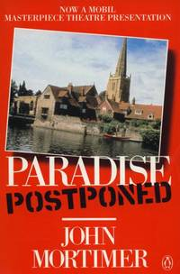 Paradise Postponed. by John Moritmer - Paperback - Signed First Edition - 1986. - from Black Cat Hill Books and Biblio.com