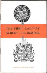 The First Railway Across the Border