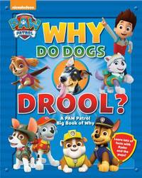 Paw Patrol : Why Do Dogs Drool?