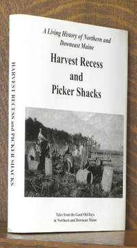 image of HARVEST RECESS AND PICKER SHACKS, GOOD OLD DAYS IN NORTHERN AND DOWNEAST MAINE