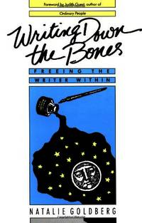image of Writing Down the Bones: Freeing the Writer Within