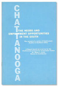 The Negro and Employment Opportunities in the South: Chattanooga