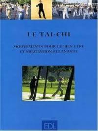 Le Tai-Chi Mouvements pour le bien-être et méditation relaxante by  Thomas Methfessel  - Hardcover  - from Librairie La Foret des livres (SKU: 000044)