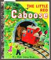 The Little Red Caboose - A Little Golden Book  No.210-61