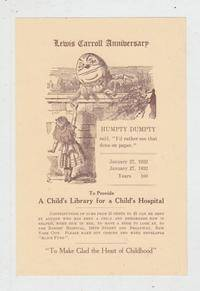 """Promotional handbill for the 1932 Lewis Carroll Anniversary and Fundraiser """"to Provide for A Children's Hospital"""""""