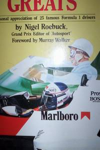 Grand Prix Greats : a personal appreciation of 25 famous Formula One drivers, foreword Murray Walker