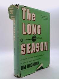 image of The Long Season: An Inside Chronicle of the Baseball Year as Seen By Major League Pitcher