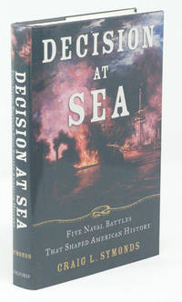 Decision at Sea;  Five Naval Battles that Shaped American History