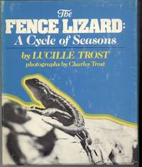 image of THE FENCE LIZARD:  A Cycle of Seasons