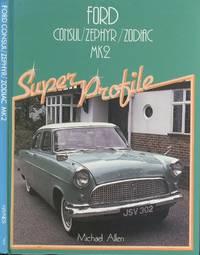 Ford Consul / Zephyr / Zodiac  Mk2 [ Super Profile Series ].