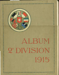 image of Album 2e Division 1915.  Signed memento, French Second Division in at the Swiss frontier WWI