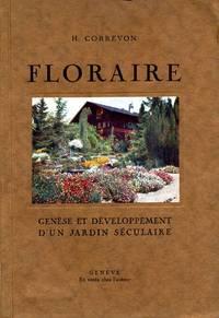 FLORAIRE. Genese et Development d'un Jardin Seculaire.