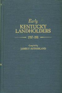 image of Early Kentucky Landholders, 1787-1811
