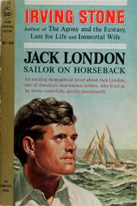 Jack London: Sailor On Horseback