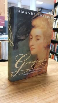 image of Georgiana - Das lustvolle Leben der Herzogin von Devonshire,