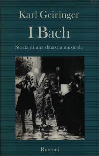 I Bach. Storia di una dinastia musicale by  Karl GEIRINGER - Hardcover - 1981 - from Studio Bibliografico Marini and Biblio.com