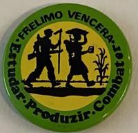 image of FRELIMO Vencera / Estudar, Produzir, Combater [pinback button]