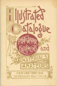 image of Illustrated Catalogue of Photographic Equipments and Materials, for Amateurs
