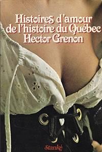 image of Histoires damour de l'histoire du Québec