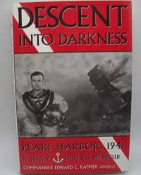 image of Descent into Darkness, Pearl Harbor, 1941: A Navy Diver's Memoir