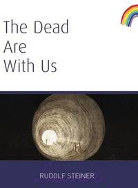 image of The Dead Are With Us