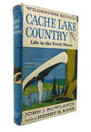 image of CACHE LAKE COUNTRY: LIFE IN THE NORTH WOODS