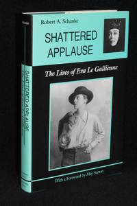 image of Shattered Applause; the Lives of Eva Le Gallienne