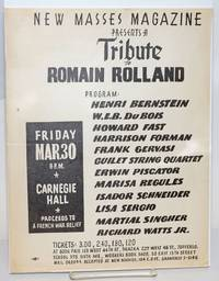 New Masses magazine presents a tribute to Romain Rolland, Friday, March 30th, 8 p.m., Carnegie Hall.  Proceeds to a French war relief