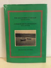 The Belderrig Curragh and Its People. Signed. 1st Ed.